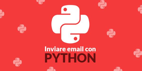 come inviare una email con python 2 o python 3 usando smtplib