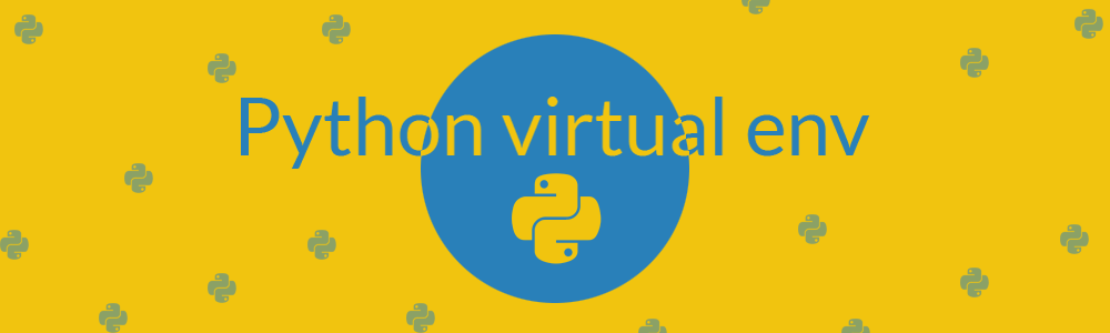 che cos'è un virtual environment o virtual env in python e come crearne uno. guida in italiano
