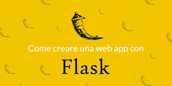 Guida python in italiano Guida Flask: Come creare la tua prima web app