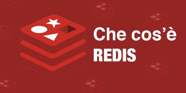 Guida database in italiano Che cos'è Redis