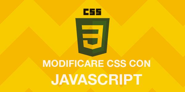 Guida web design italiano webmaster Come modificare proprietà CSS di un elemento tramite JavaScript