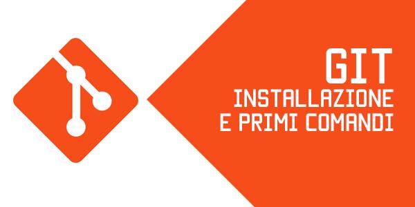 Guida web app in italiano installazione e comandi base Git e GitHub su Mac OS