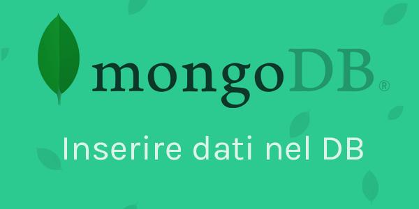 Guida database in italiano MongoDB Inserimento dati nel database