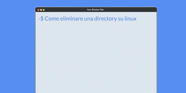 Guida script in italiano Shell: Come eliminare una cartella dal Terminale